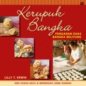 Seri Usaha Kecil & Menengah: Kerupuk Bangka by Lilly T. Erwin Cover