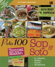 Tempat Makan Sop dan Soto di Jakarta, Bekasi, Depok, Tangerang by Lilly T. Erwin Cover