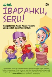 Ibadahku Seru by Al- Fath Cover