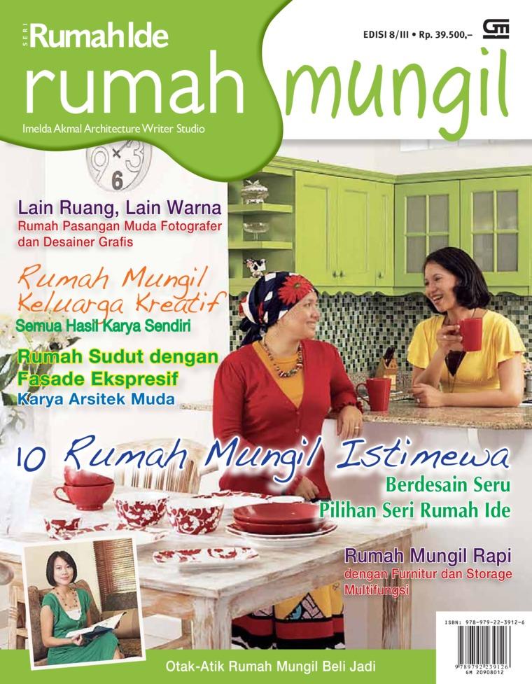 Seri Rumah Ide - Rumah Mungil by Imelda Akmal Architectural Writer Studio Digital Book