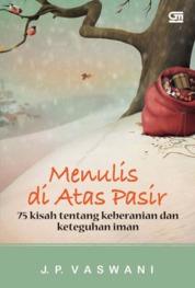 Cover Menulis di Atas Pasir oleh J.P. Vaswani