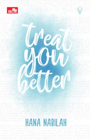 LiT: Treat You Better by Hana Nabilah Cover