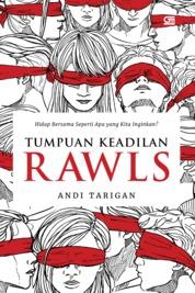 Cover Tumpuan Keadilan Rawls oleh Andi Tarigan