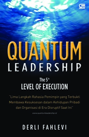 Quantum Leadership: The 5th Level of Execution by Derli Fahlevi Cover