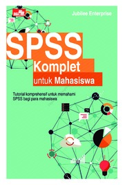 SPSS Komplet untuk Mahasiswa by Jubilee Enterprise Cover