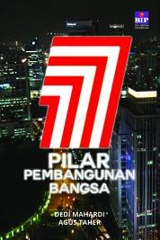 Cover 7 Pilar Pembangunan Bangsa oleh Dedi Mahardi & Agus Taher