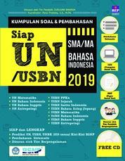 Cover Kumpulan Soal & Pembahasan Siap UN/USBN/UNBK SMA/MA Bahasa Indonesia 2019 oleh Panji Pratama dkk