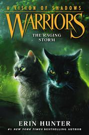 Warriors: A Vision of Shadows #6: The Raging Storm by Erin Hunter Cover