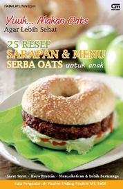 25 Resep Sarapan & Menu Serba Oats untuk Anak by Fajar Ayuningsih Cover