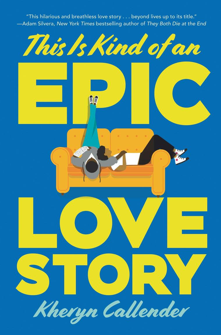Buku Digital This Is Kind of an Epic Love Story oleh Kheryn Callender