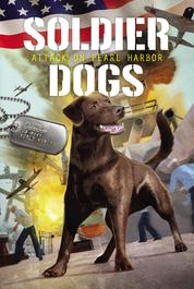 Soldier Dogs #2: Attack on Pearl Harbor by Marcus Sutter Cover