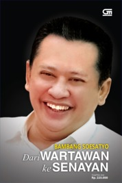 Cover Dari Wartawan ke Senayan oleh Wina Armada, Nano Bramono, Heru Subroto, Bobby Batara