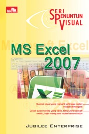 Seri Penuntun Visual - Excel 2007 by Jubilee Enterprise Cover