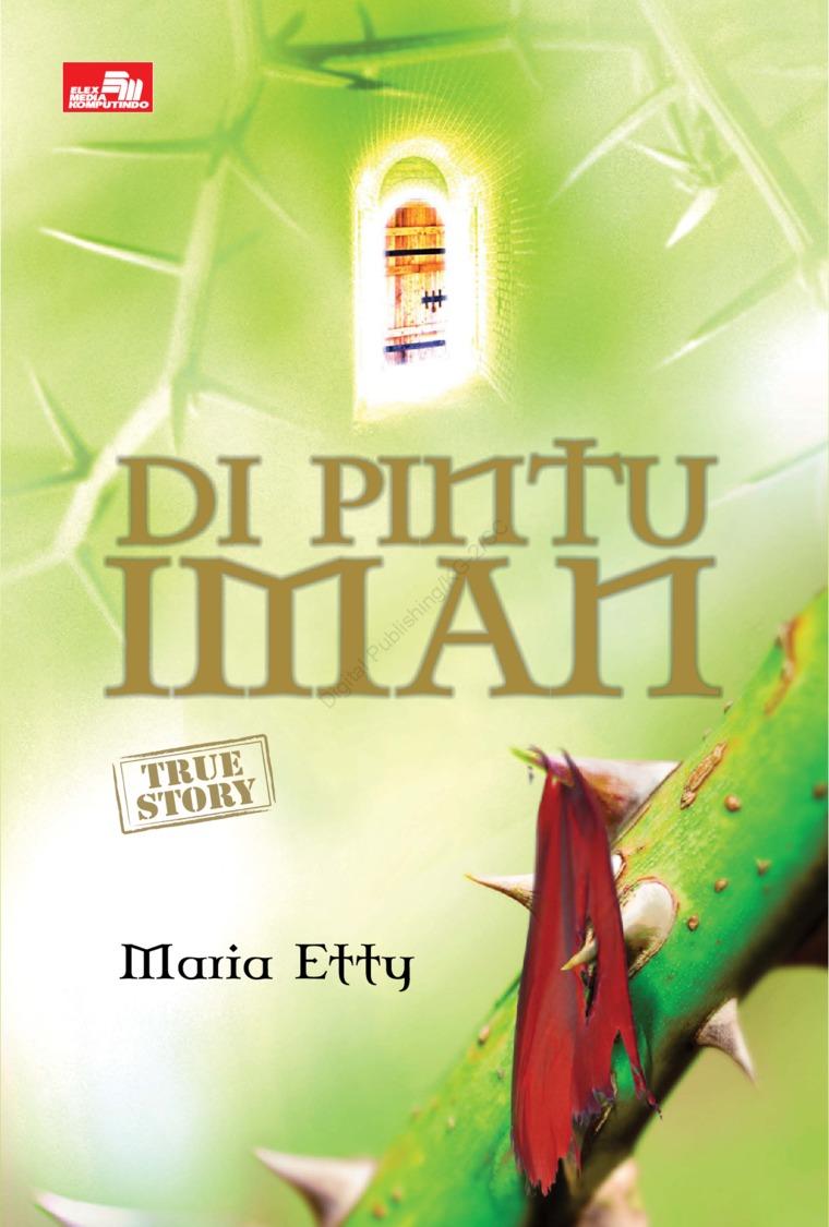 Buku Digital Di Pintu Iman (True Story) oleh Maria Etty