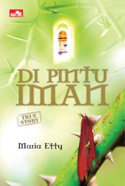 Di Pintu Iman (True Story) by Maria Etty Cover