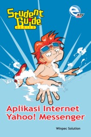Student Guide Series - Aplikasi Internet Yahoo Massenger by Winpec Solution Cover