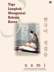 Cover Tiga Langkah Menguasai Bahasa Korea oleh Usmi