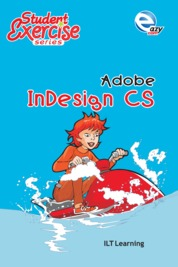 Student Excercise Series - Adobe InDesign CS by ILT Learning Cover