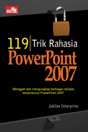 119 Trik Rahasia PowerPoint 2007 by Jubilee Enterprise Cover