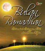 Bulan Ramadhan: Bebas dari Belenggu Setan dan Hawa Nafsu by Satria Nova Cover