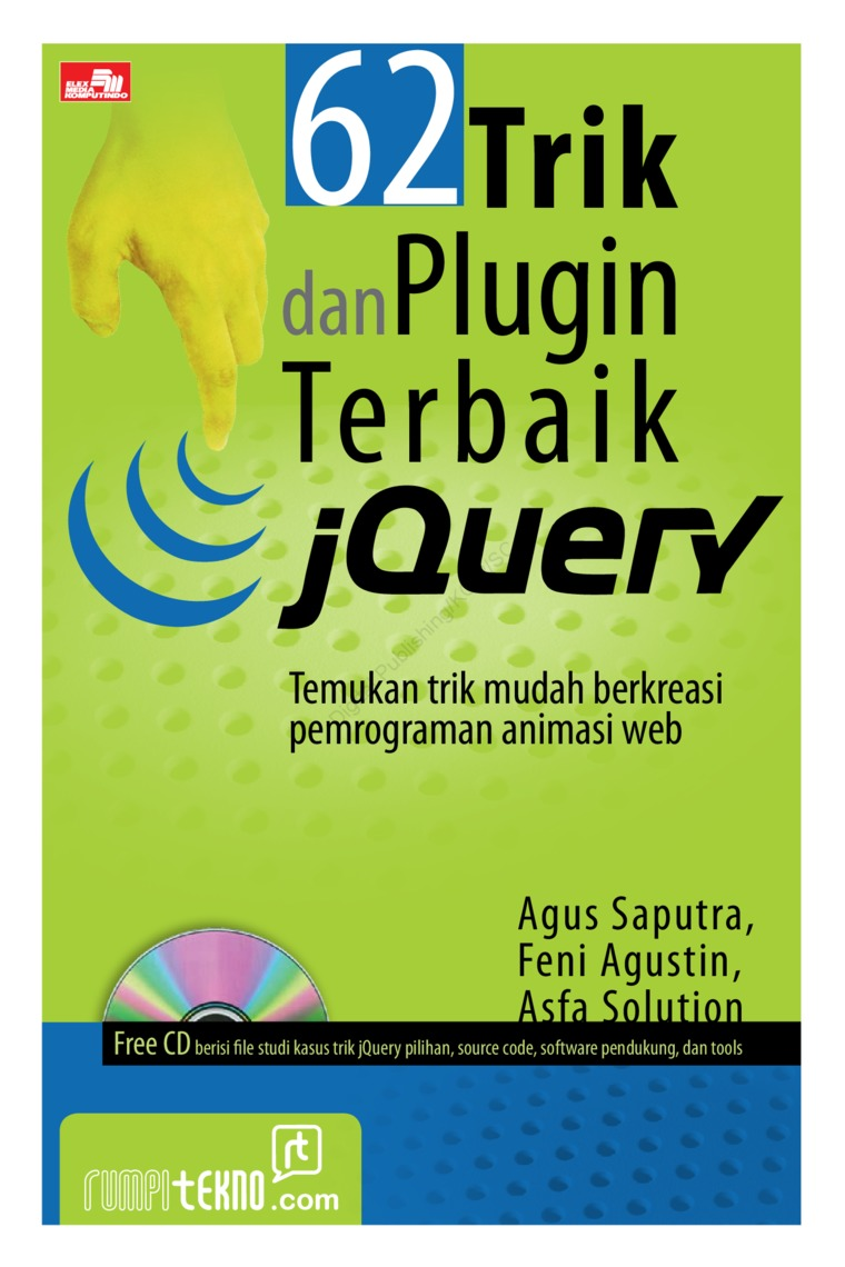 62 Trik dan Plugin Terbaik jQuery by Agus Saputra Digital Book