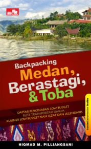 Cover Backpacking: Medan-Brastagi-Toba oleh Hiqmad Muharman Pilliangnasi