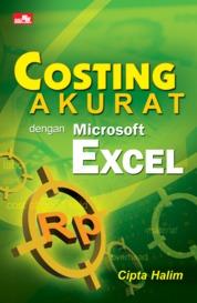 Costing Akurat dengan Microsoft Excel by Cipta Halim Cover