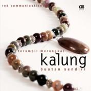 Terampil Merangkai Kalung Buatan Sendiri by Red Communications Cover
