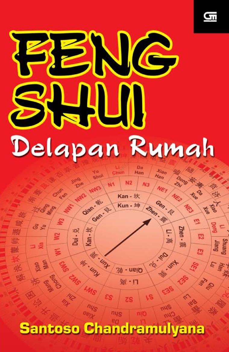Feng Shui Delapan Rumah by Santoso Chandramuljana Digital Book