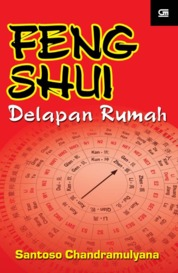 Feng Shui Delapan Rumah by Santoso Chandramuljana Cover
