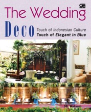 The Wedding Deco - Touch of Indonesian by SB. Wahyudi Cover
