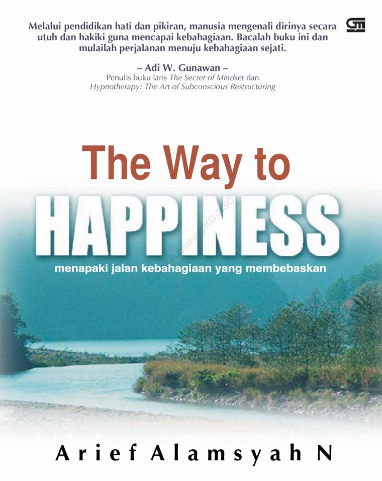 Buku Digital The Way To Happiness oleh Arief Alamsyah Nasution