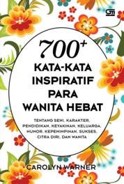 Cover 700+ Kata-kata Inspiratif Para Wanita Hebat oleh Carolyn Warner
