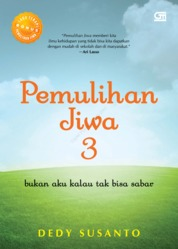 Pemulihan Jiwa 3 by Dedy Susanto Cover
