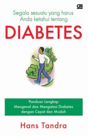 Segala Sesuatu yang Harus Anda ketahui tentang Diabetes by Hans Tandra Cover