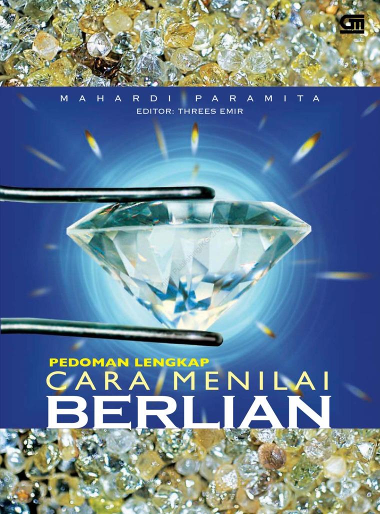 Buku Digital Pedoman Lengkap Cara Menilai Berlian oleh Mahardi Paramita