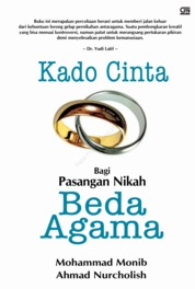 Kado Cinta Bagi Pasangan Nikah Beda Agama by Mohammad Monib Cover
