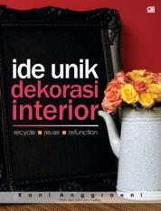 Cover Ide Unik Dekorasi Interior oleh Rani Anggraeni