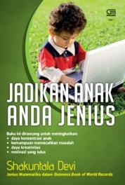 Jadikan Anak Anda Jenius by Shakuntala Devi Cover
