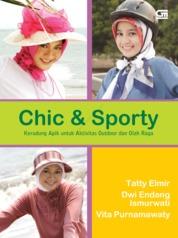 Cover Chic & Sporty - Kerudung Apik untuk Aktivitas Outdoor dan Olah Raga oleh Tatty Elmir