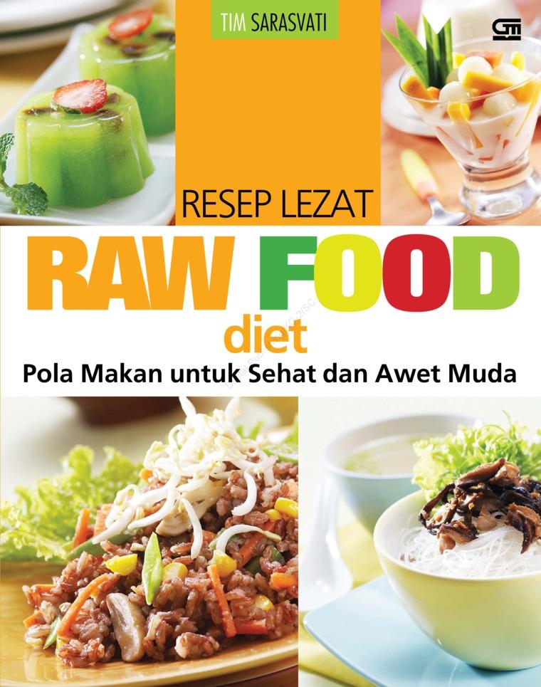 Buku Digital Resep Lezat Raw Foodt Pola Makan Untuk Sehat Awet Muda Oleh
