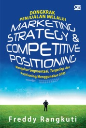 Dongkrak Penjualan Melalui Strategy & Competitive Positioning by Freddy Rangkuti Cover