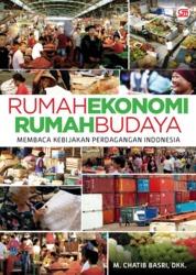 Cover Rumah Ekonomi Rumah Budaya oleh M. Chatib Basri