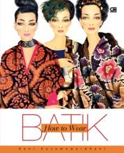 Cover How to Wear Batik oleh Reni Kusumawardhani