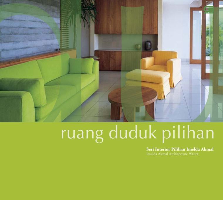 Ruang Duduk Pilihan by Imelda Akmal Architectural Writer Studio Digital Book