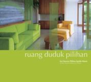 Cover Ruang Duduk Pilihan oleh Imelda Akmal Architectural Writer Studio