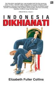 Cover Indonesia Dikhianati oleh Elizabeth Fuller Collin