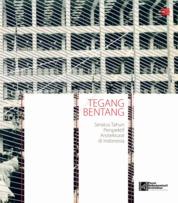Tegang Bentang by Pusat Dokumentasi Arsitektur Cover