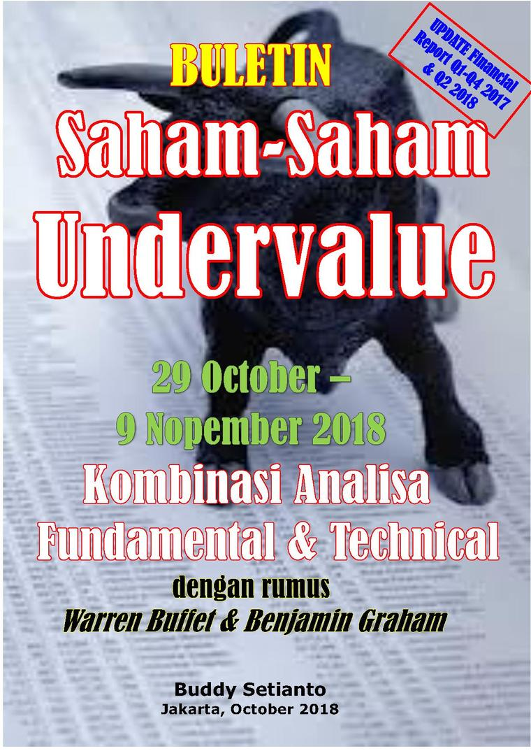 Buku Digital Buletin Saham-Saham Undervalue 29-09 NOV 2018 - Kombinasi Fundamental & Technical Analysis oleh Buddy Setianto