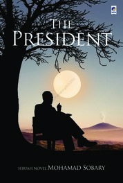 The President by Mohamad Sobary Cover